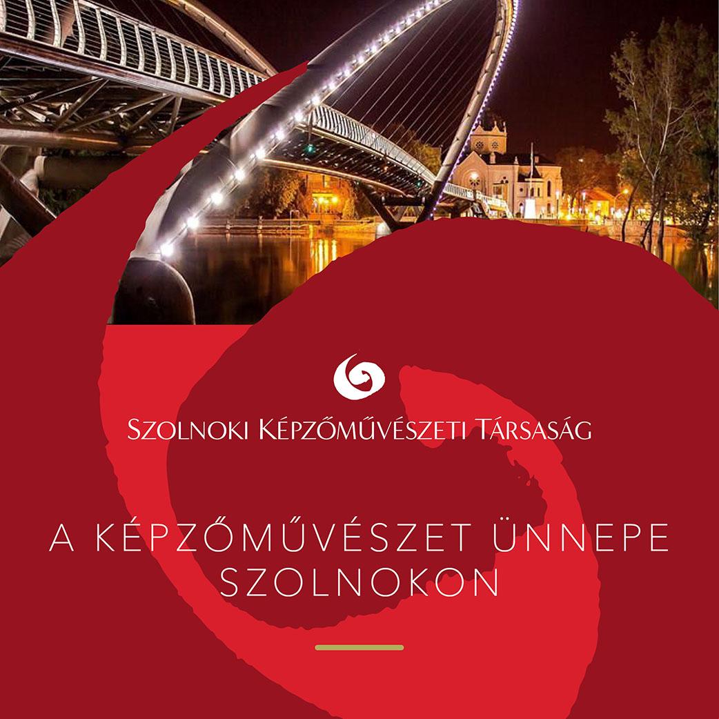 A Képzőművészet Ünnepe Szolnokon 2018