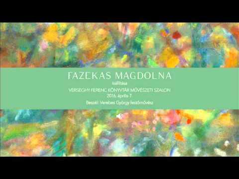 Megnyitók hangban – Fazekas Magdolna kiállítása