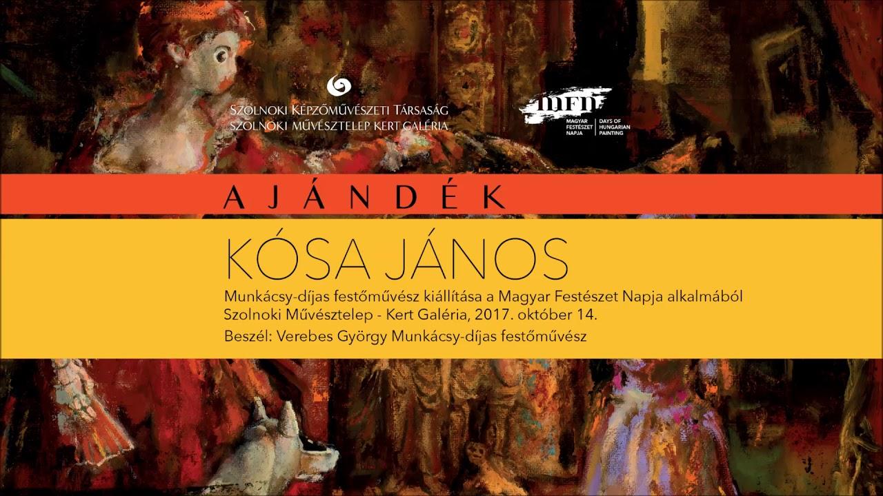 Megnyitók hangban – Kósa János kiállítása