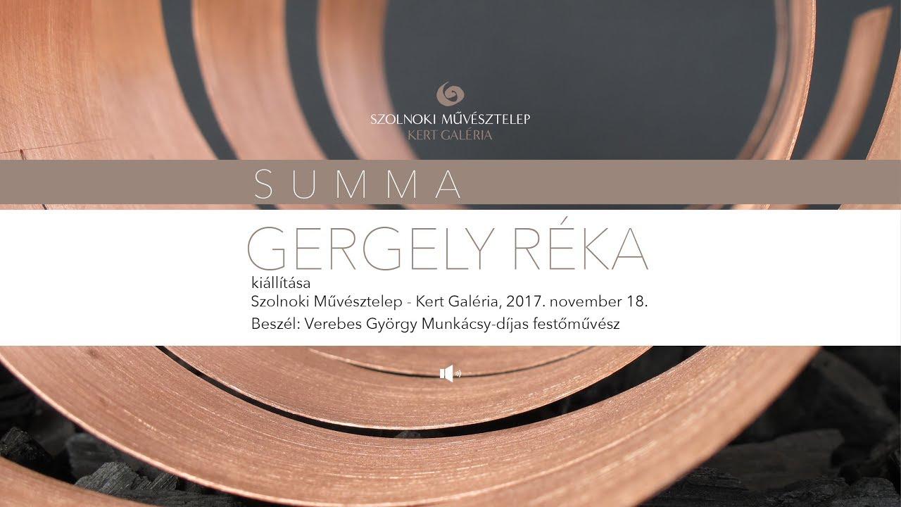 Megnyitók hangban – Gergely Réka Summa című kiállítása