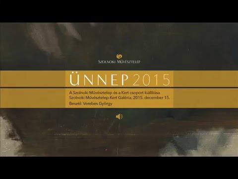 Megnyitók hangban – Ünnep 2015