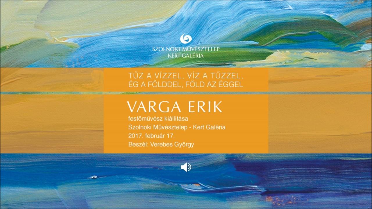 Megnyitók hangban – Varga Erik kiállítása a Kert Galériában