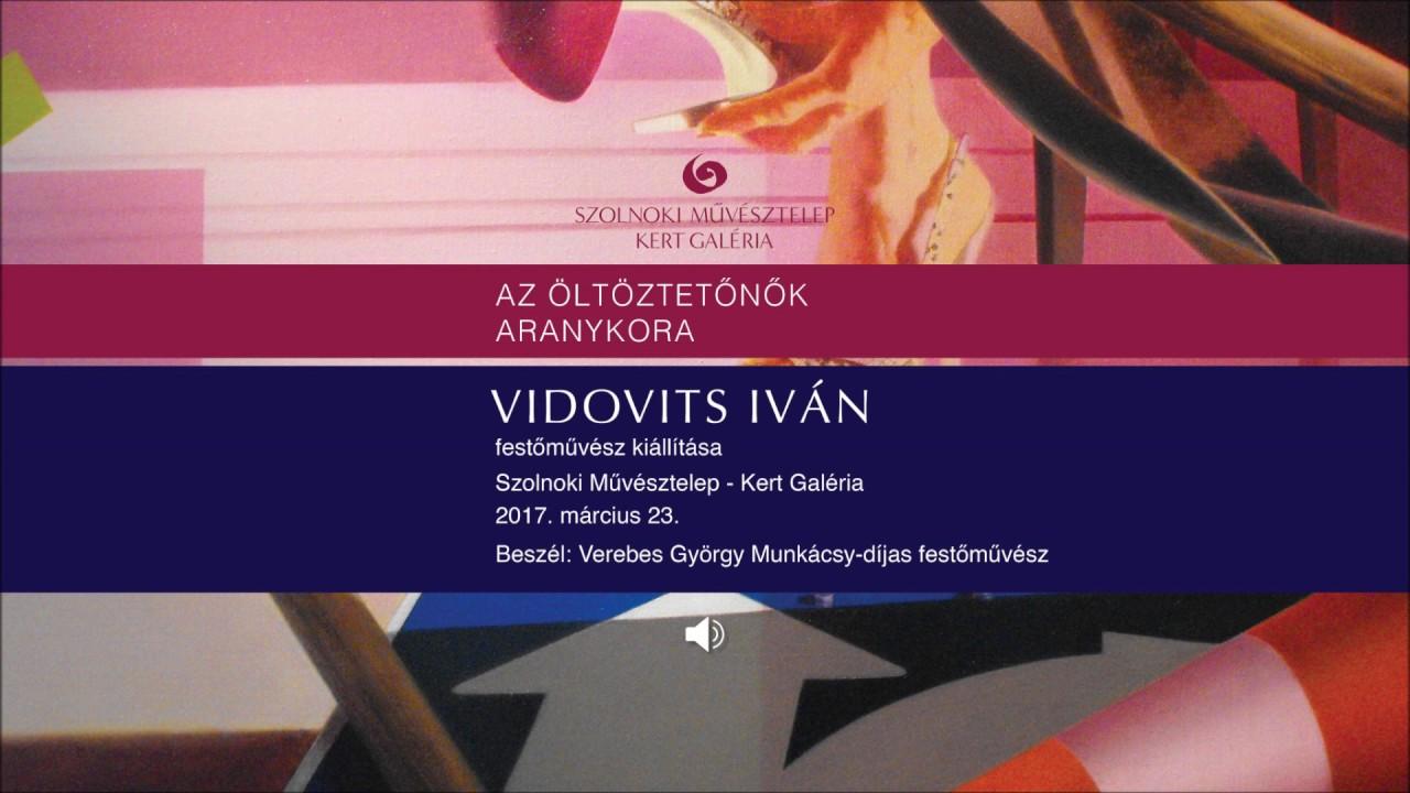 Megnyitók hangban – Vidovits Iván Az öltöztetőnők aranykora című kiállítása